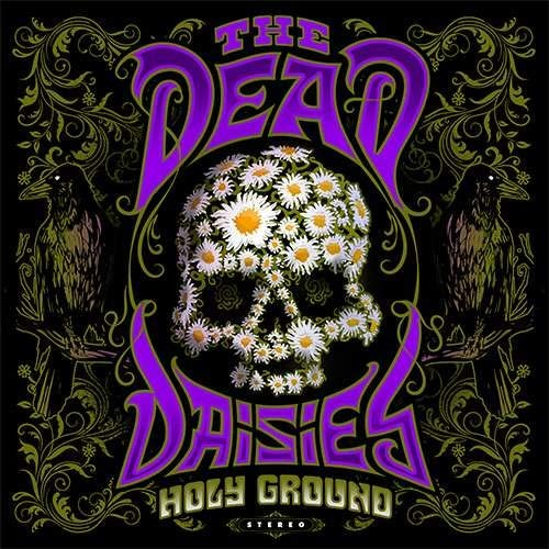 Album Holy Ground par THE DEAD DAISIES