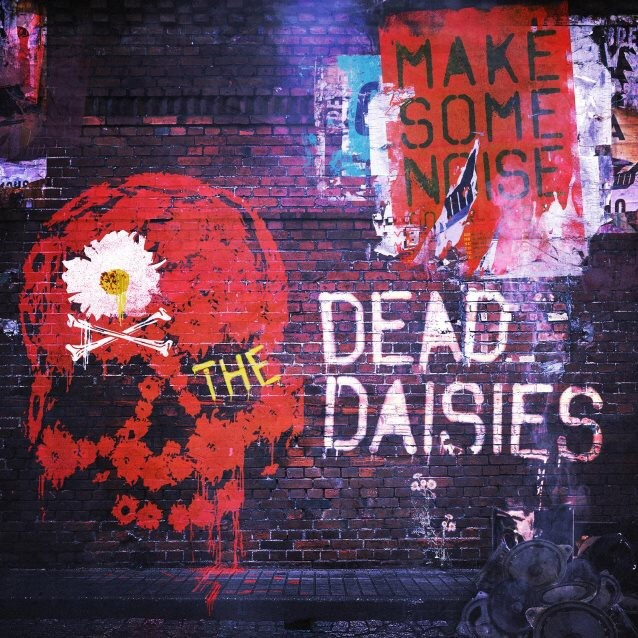Album Make Some Noise par THE DEAD DAISIES
