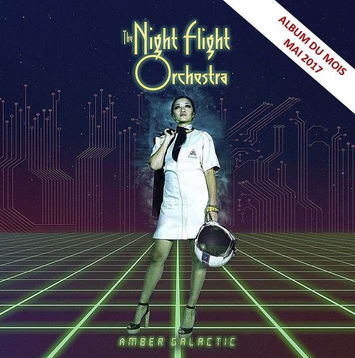 Album Amber Galactic par THE NIGHT FLIGHT ORCHESTRA