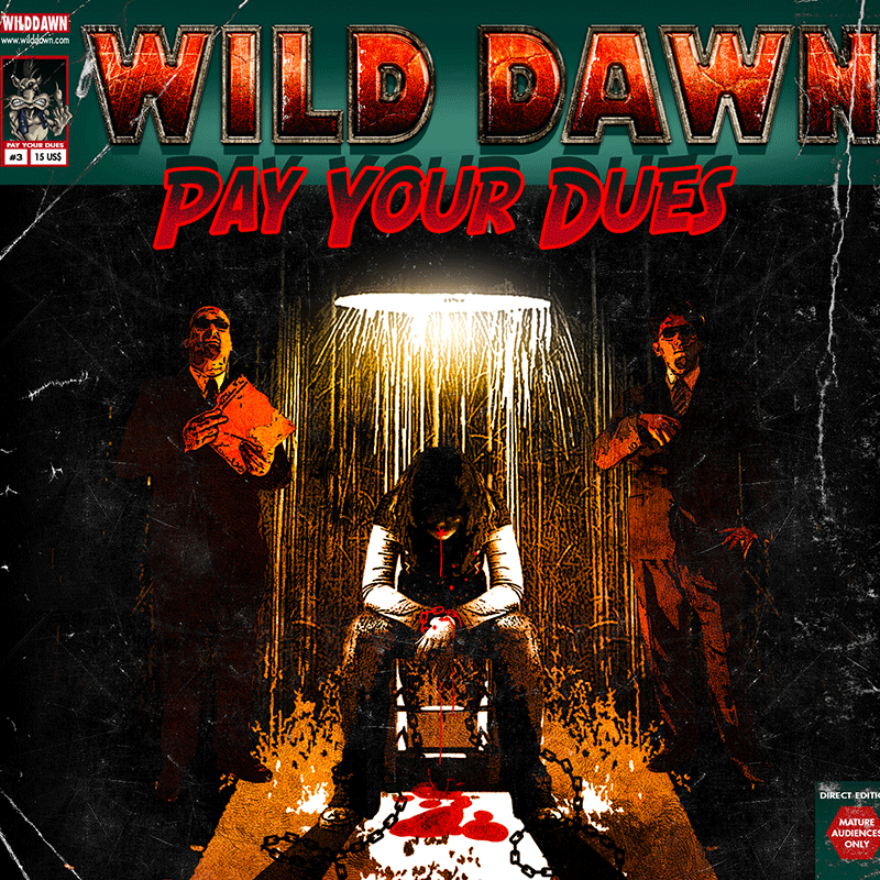 Album Pay your dues par WILD DAWN