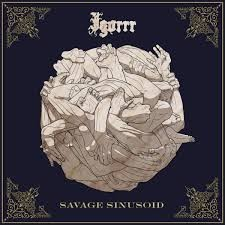 Album Savage Sinusoid par IGORRR