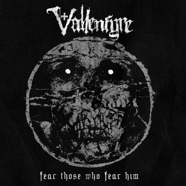 Vallenfyre, l'interview promo de ''Fear Those Who Fear Him''