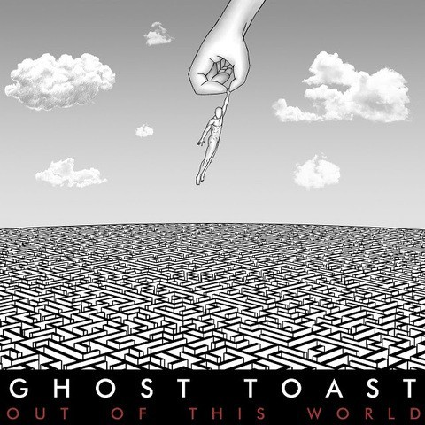Album Out Of This World par GHOST TOAST
