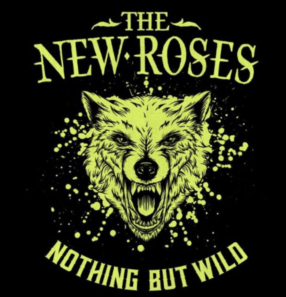 Album Nothing But Wild par THE NEW ROSES