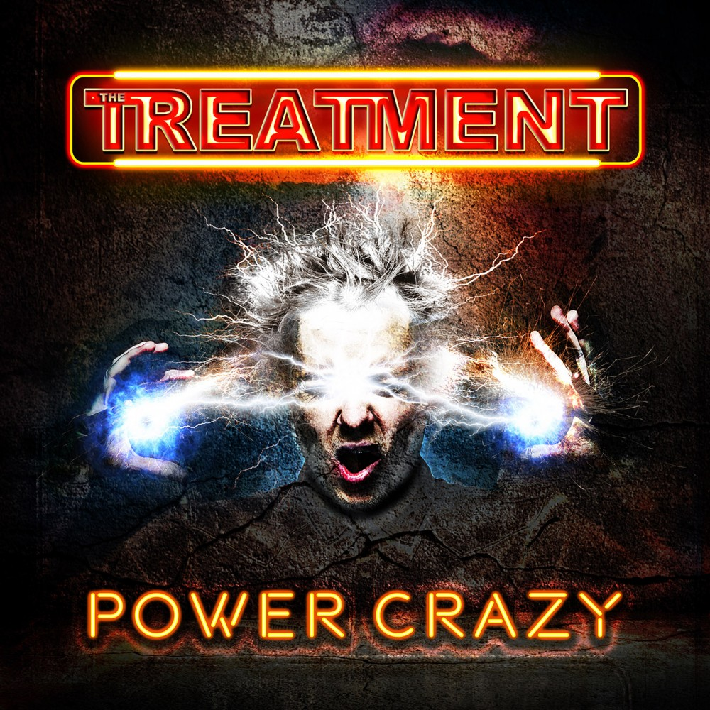 Album Power Crazy par THE TREATMENT