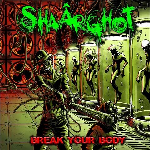 Album Break Your Body par SHâARGHOT