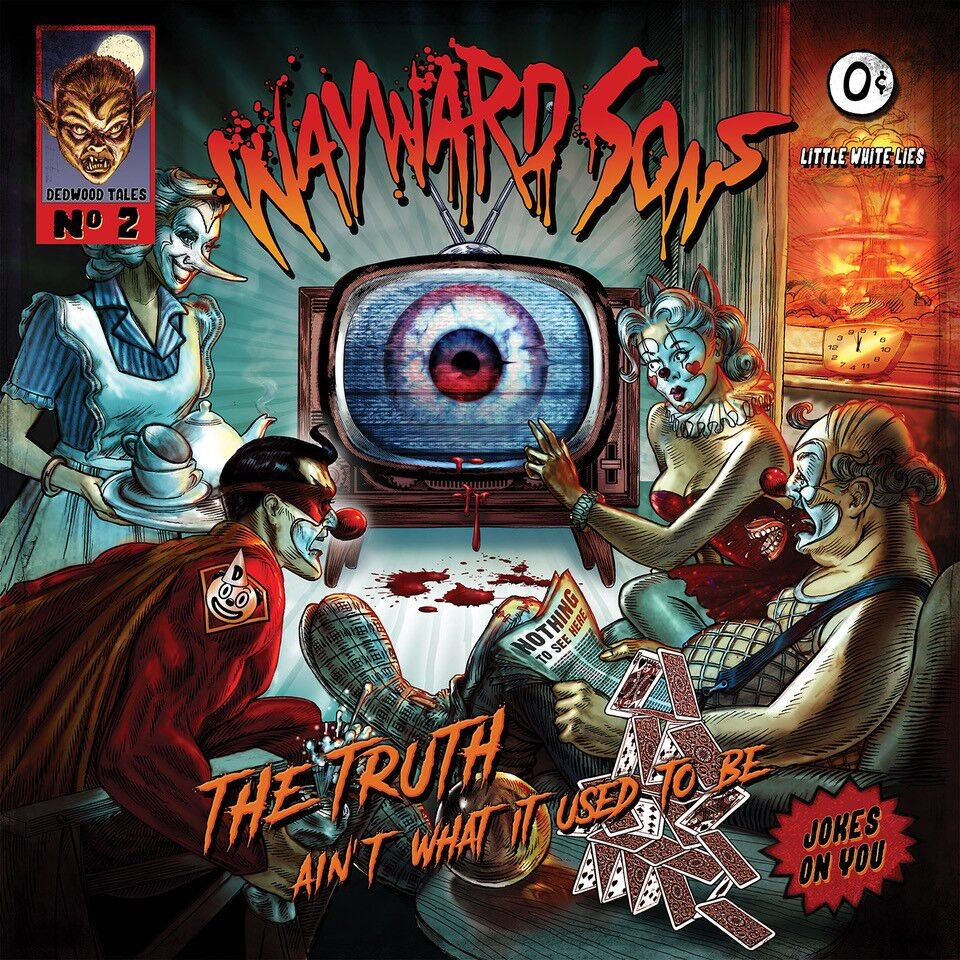 Album The Truth Ain't What It Used To Be par WAYWARD SONS