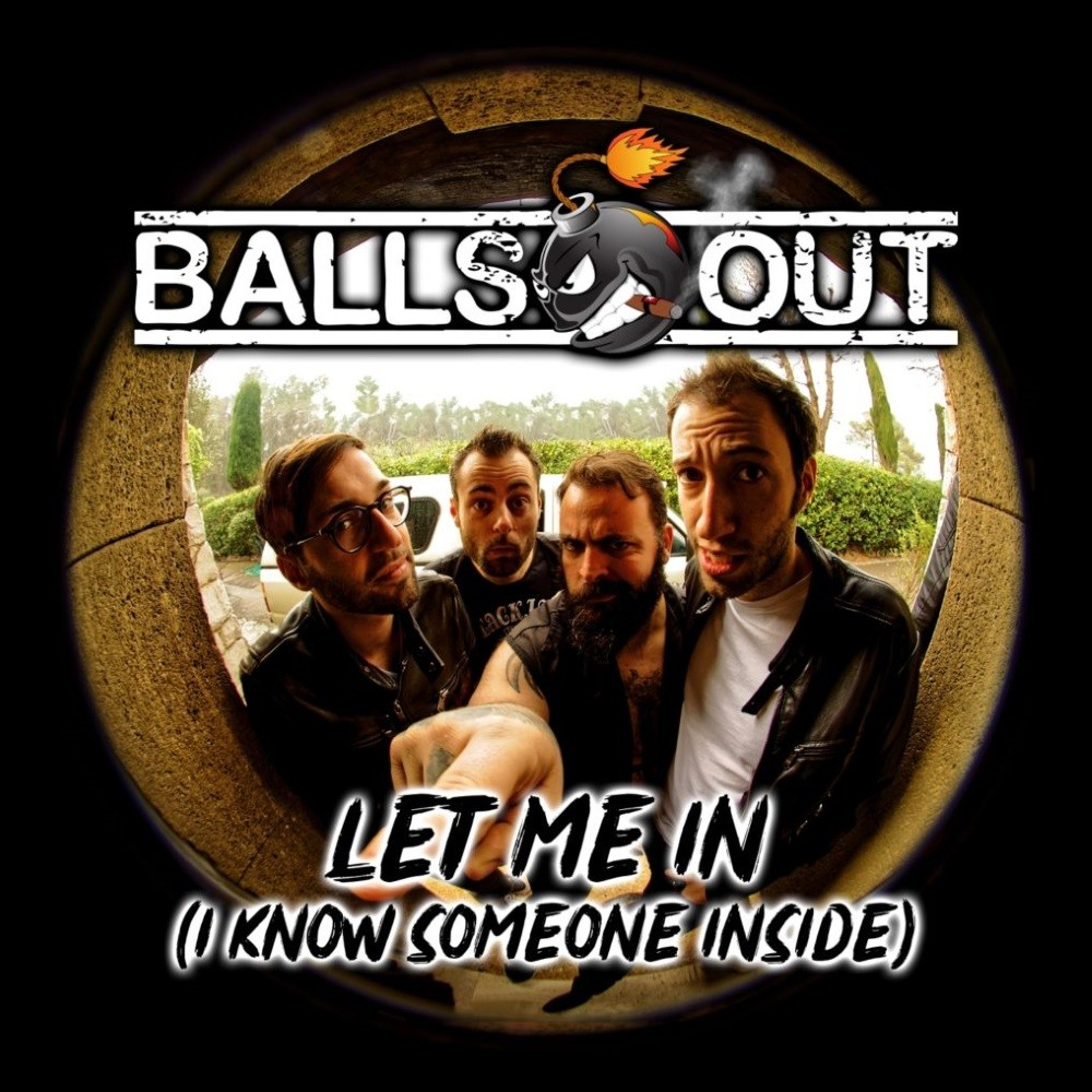 BALLS OUT, interview promo de l'album  ''Let Me In''