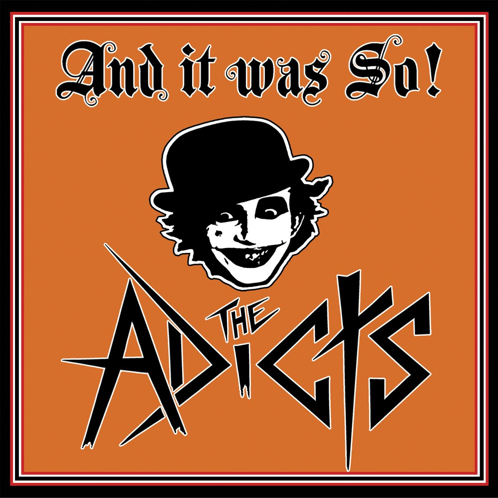 Album And It Was So! par THE ADICTS