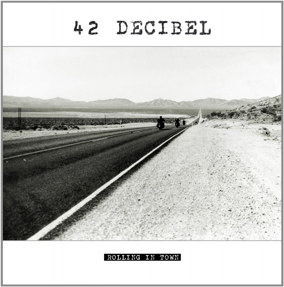 Album Rolling in town par 42 DECIBEL