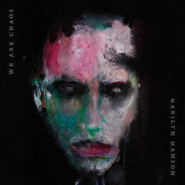 We Are Chaos  par Marilyn Manson