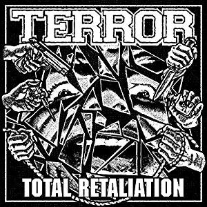 Album TOTAL RETALIATION par TERROR