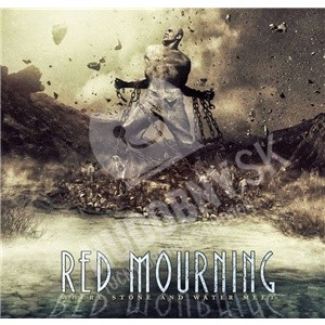 Album Where stone and water meet par RED MOURNING