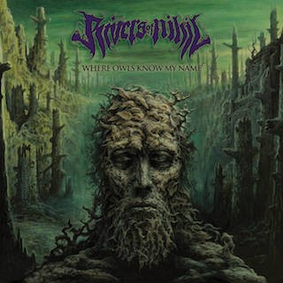 Album Where Owls Know My Name par RIVERS OF NIHIL