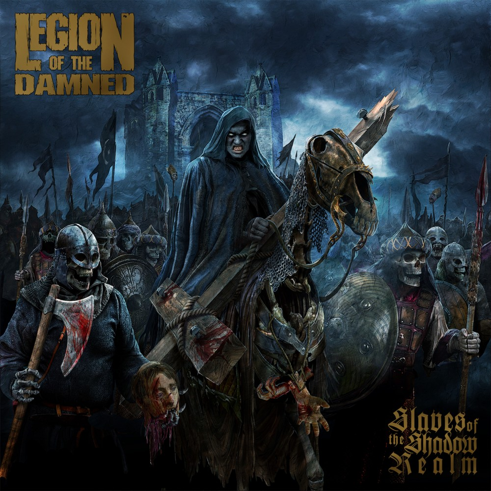 Album Slaves of the Shadow Realm  par LEGION OF THE DAMNED
