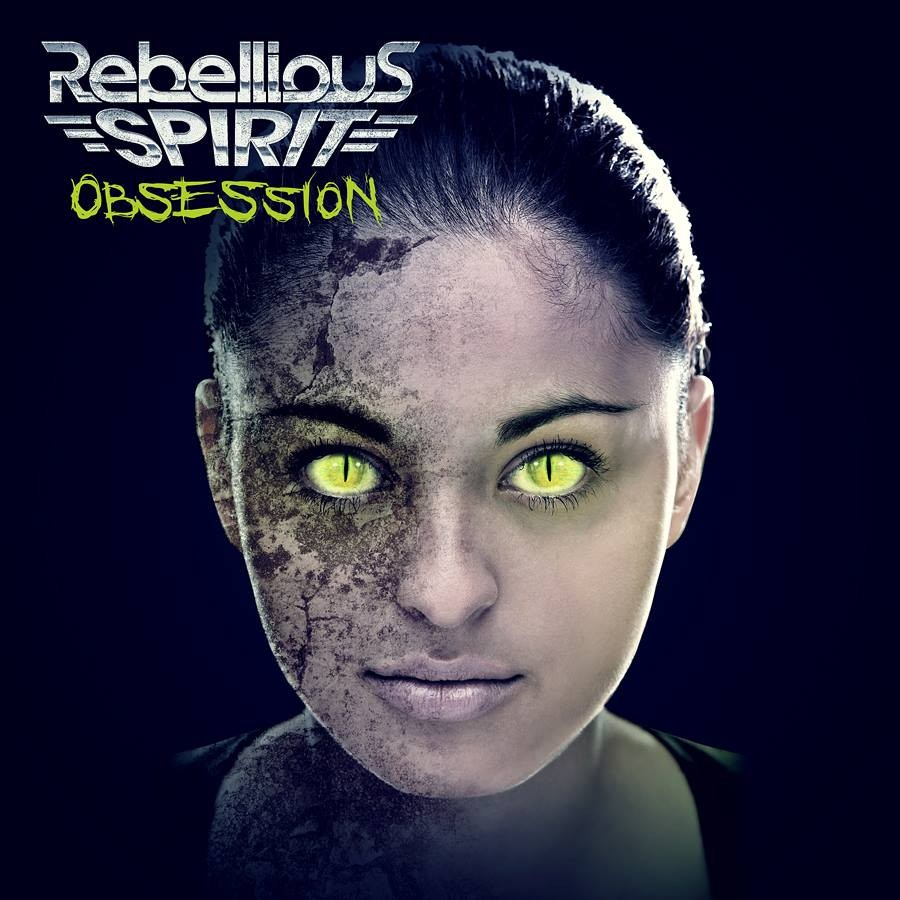 Album Obsession par REBELLIOUS SPIRIT