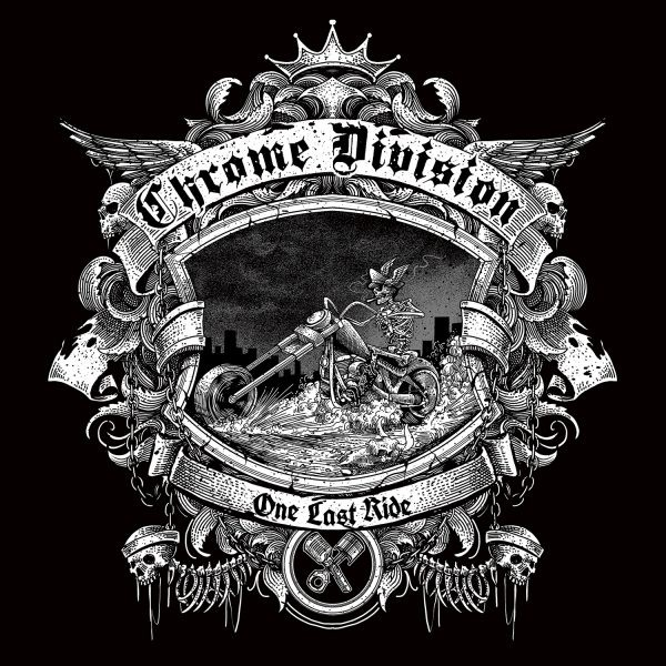 Album One Last Ride  par CHROME DIVISION
