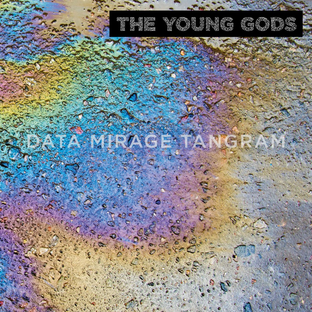 Album Data Mirage Tangram  par THE YOUNG GODS