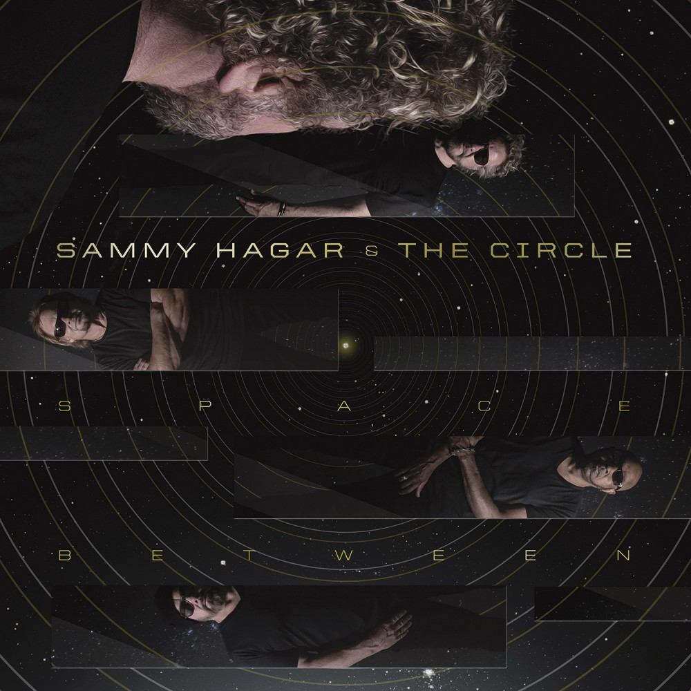 Album Space Between par SAMMY HAGAR & THE CIRCLE