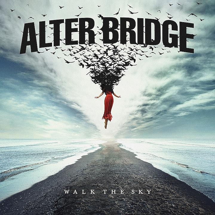 Album Walk The Sky par ALTER BRIDGE