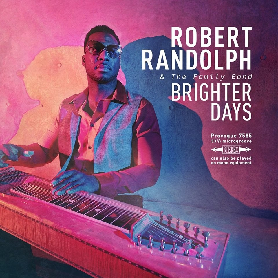 Robert Randolph pour la promo de ''Brighter Days''