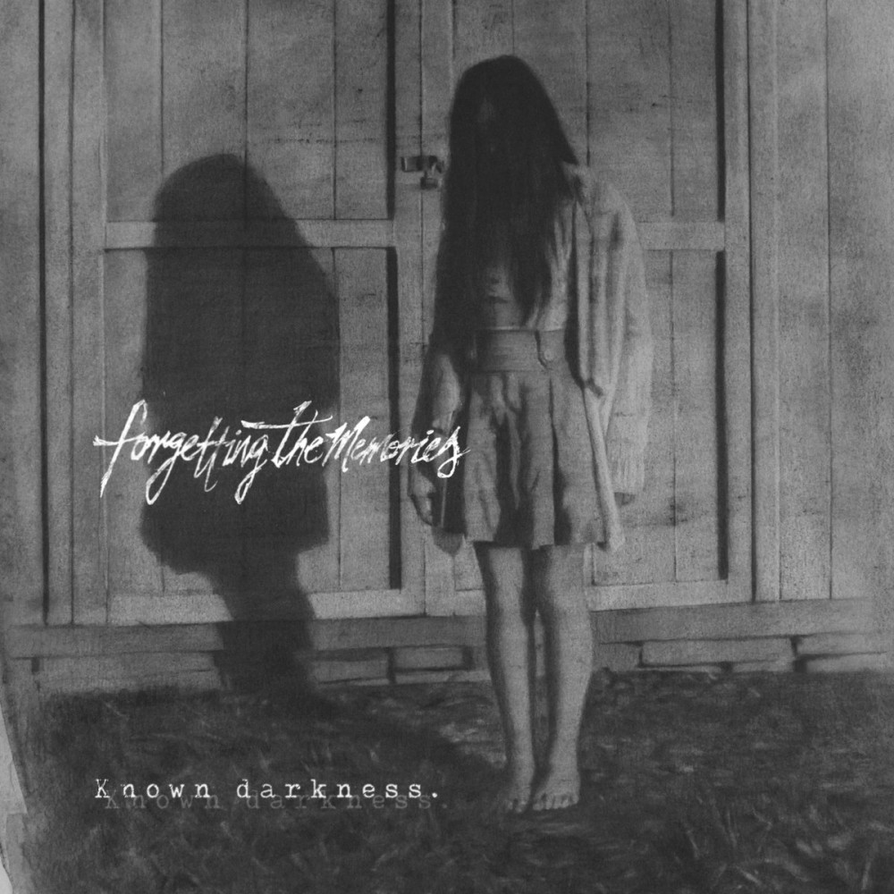 Album Known Darkness (EP) par FORGETTING THE MEMORIES