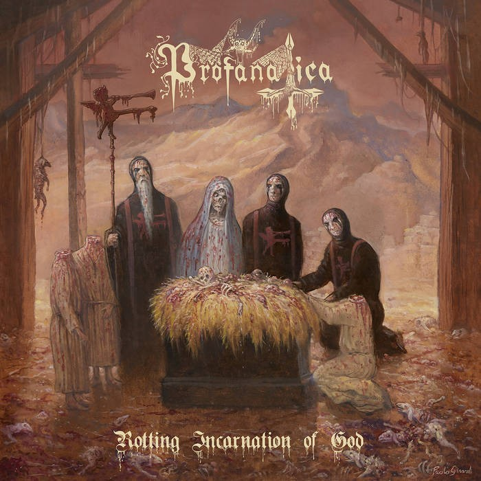 Album Rotting Incarnation of God par PROFANATICA
