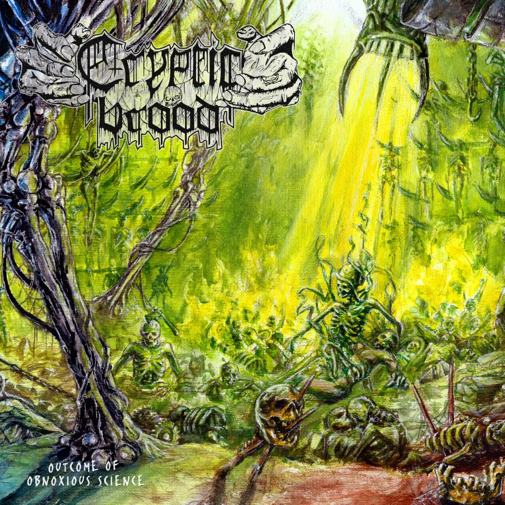 Album Outcome of Obnoxious Science par CRYPTIC BROOD