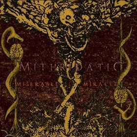 Album Miserable Miracle par MITHRIDATIC