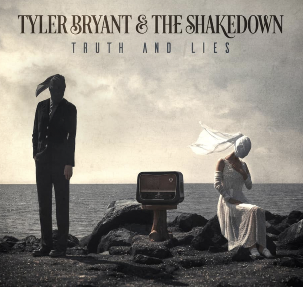 Album Truth and Lies par TYLER BRYANT & THE SHAKEDOWN