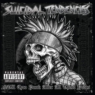 STill Cyco Punk After All These Years par Suicidal Tendencies