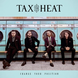Album Change Your Position par TAX THE HEAT