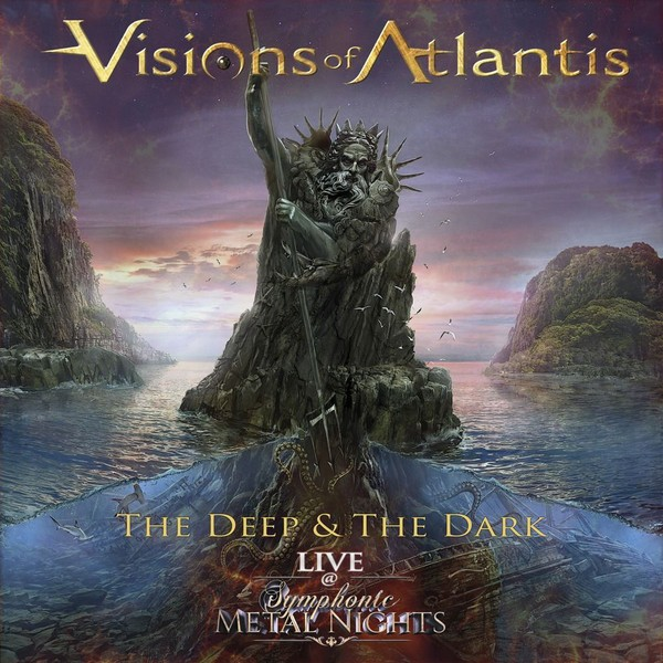 Album The Deep & The Dark - Live at Symphonic Metal Nights par VISIONS OF ATLANTIS