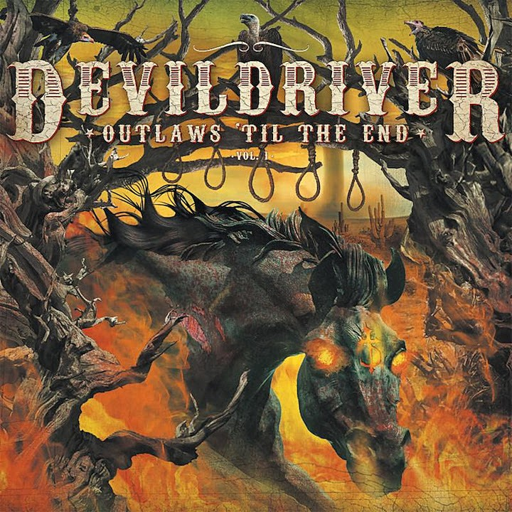 Album Outlaws 'til the End par DEVILDRIVER