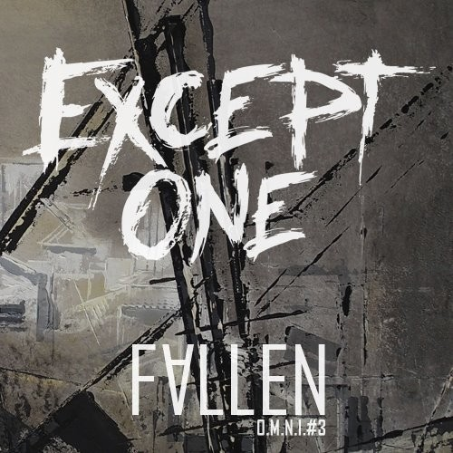 EXCEPT ONE, interview promo de l'album ''Fallen''