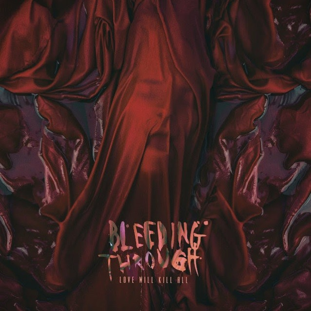 BLEEDING THROUGH sort une nouvelle lyric video !