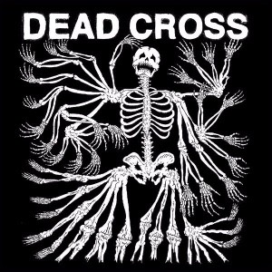 DEAD CROSS : Dave Lombardo + Mike Patton unis sur un 1er album, depuis Fantomas!
