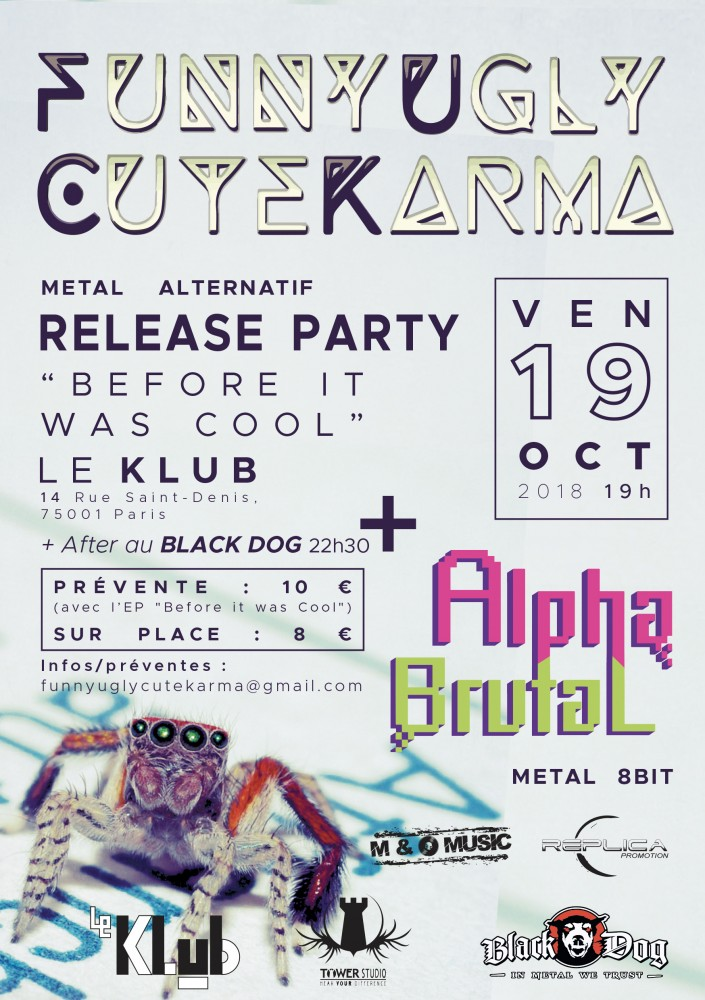 Funny Ugly Cute Karma :  Release Party le 19 octobre prochain!