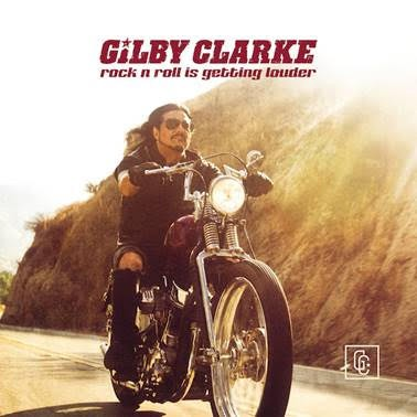 "Gilby Clarke sort un nouveau single ""Rock n' Roll Is Getting Louder""."