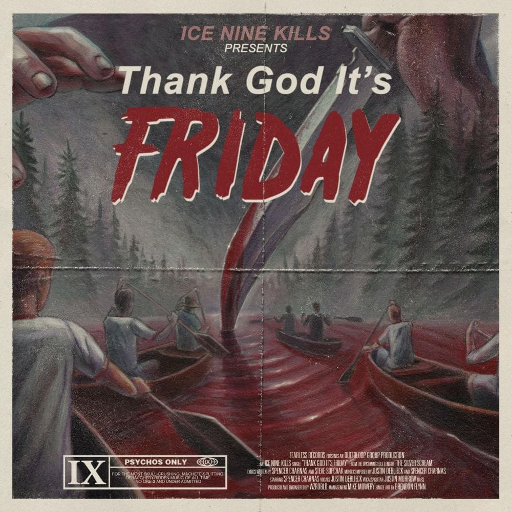 ICE NINE KILLS : Nouvelle vidéo ''Thank God it's friday''!