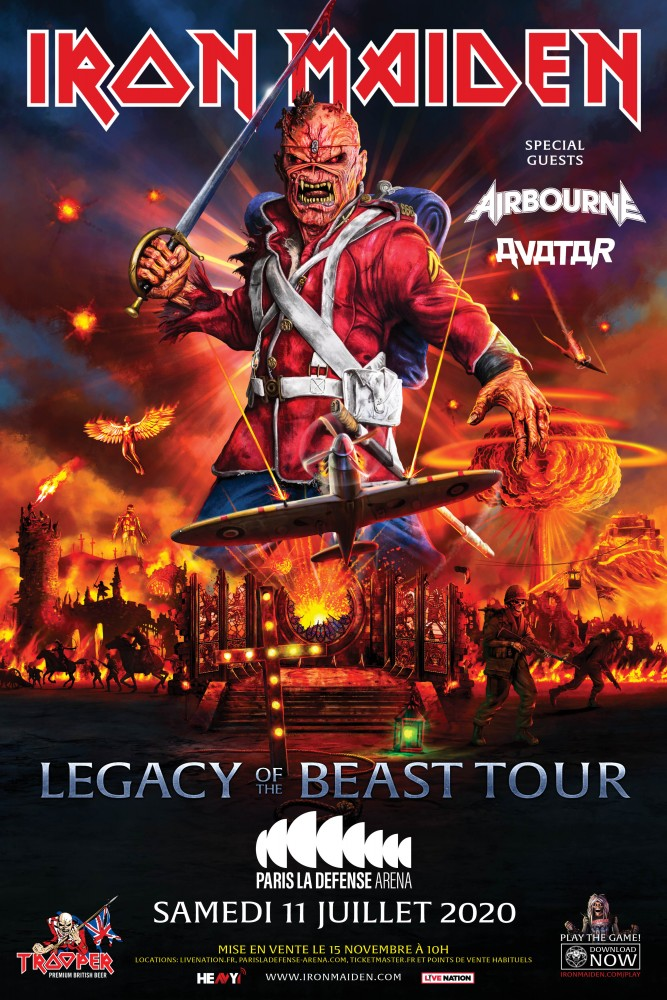 IRON MAIDEN THE LEGACY OF THE BEAST TOUR. Special Guests : AIRBOURNE & AVATAR le 11/07/2020 PARIS LA DEFENSE ARENA !