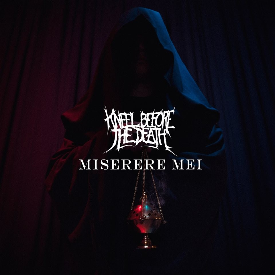 Kneel Before The Death, un nouveau single et un nouveau clip!