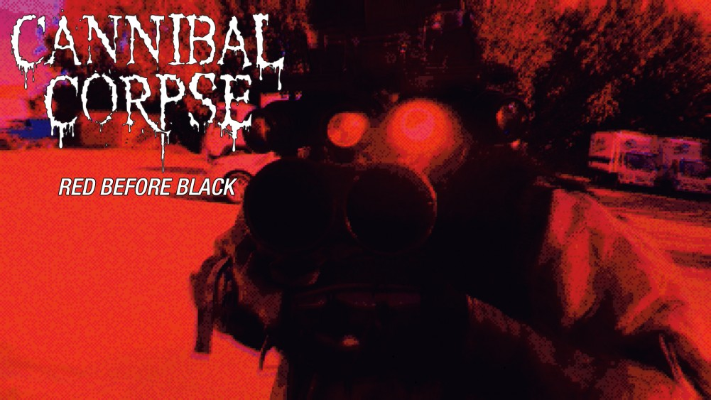 ''Red Before Black'' la nouvelle vidéo de Cannibal Corpse!