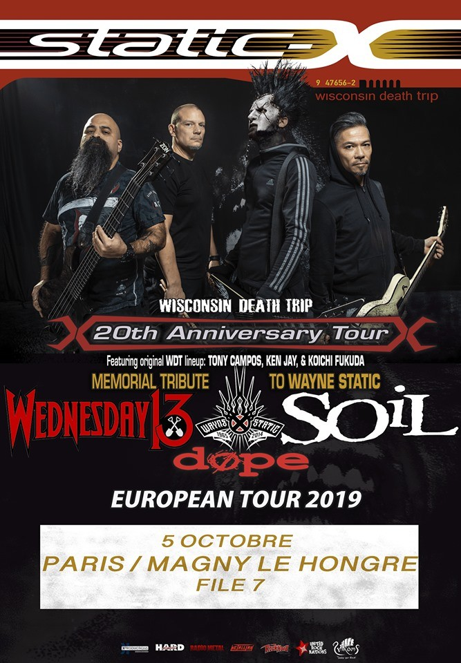 Static-X, Wednesday 13, Dope , Soil au File7 (77) le05/10/2019 !